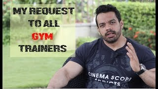 MY REQUEST TO EVERYONE IN FITNESS INDUSTRY