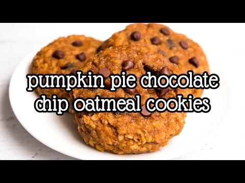Pumpkin Pie Chocolate Chip Oatmeal Cookies | Amy's Healthy Baking
