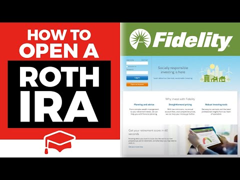 How To Open A Roth IRA At Fidelity