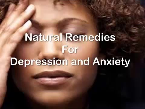 Natural Remedies for Depression and Anxiety that Works