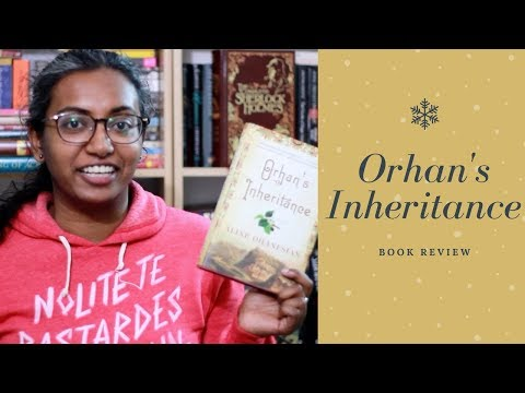 Orhan's Inheritance by Aline Ohanesian | Book Review