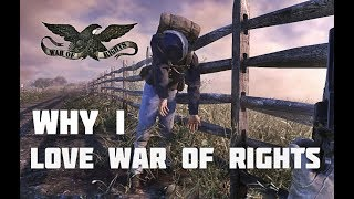"""Why I Love War Of Rights - """"funny Moments"""""""