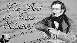 10 Hours The Best of Schubert:  Franz Schubert's Greatest Works, Classical Music Playlist