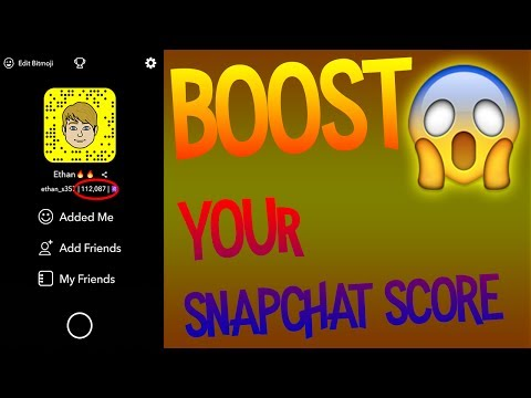 Trick To BOOST Your Snapchat Score!! *2017 - 2018*