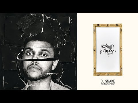 Kyle Dickinson - You know you like it VS The Hills Remix (DJ Snake & Weeknd