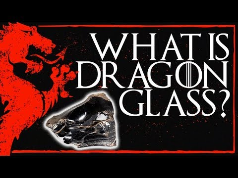 The Real Game of Thrones Dragonglass