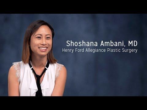 Shoshana Ambani, MD - Henry Ford Allegiance Plastic Surgery