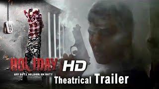 HOLIDAY Theatrical Trailer | Akshay Kumar, Sonakshi Sinha