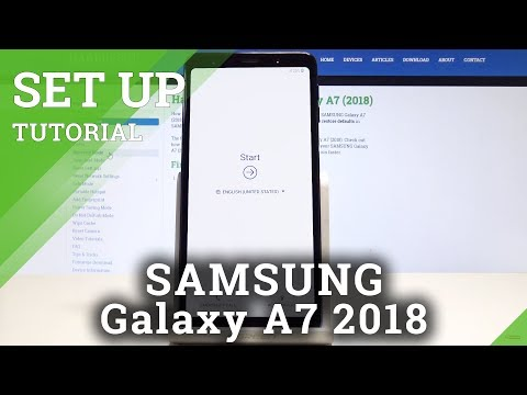 How to Activate SAMSUNG Galaxy A7 (2018) - Set Up First Settings
