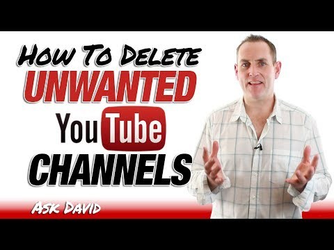 How To Delete Unwanted YouTube Channels - Ask David