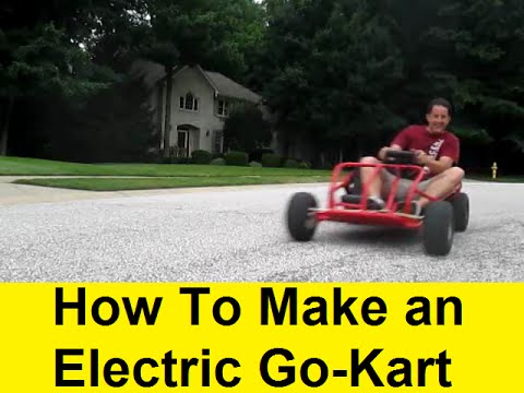 How To Make an Electric Go-Kart