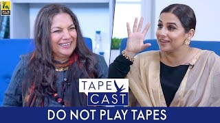 Do Not Play   Vidya Balan and Shabana Azmi   TapeCast   #Fly Beyond