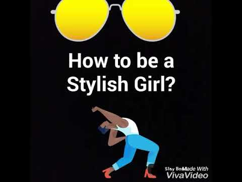 How to be a Stylish Girl
