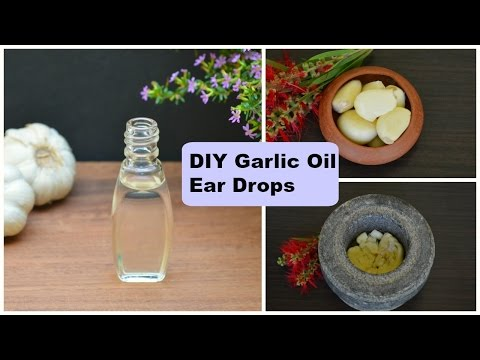 Ear Infection? DIY Garlic Oil Ear Drops For Earache Relief In Adults & Kids | Tested Home Remedy !