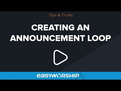 Creating An Announcement Loop