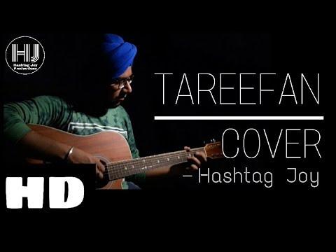 Tareefan | Cover | HASHTAG JOY | HD | Veere Di Wedding | Baadshah | Best Song Of 2018
