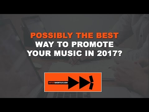 Best Music Promotion Strategy In 2017??