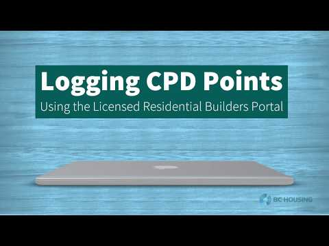 How To Log CPD Points Using the Licensed Residential Builders Portal - BC Housing