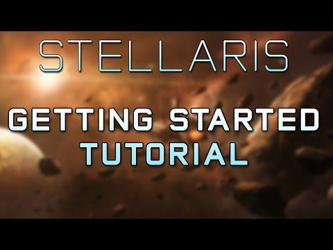 Stellaris Tutorial - Game Introduction & Getting Started Guide - Stellaris Gameplay