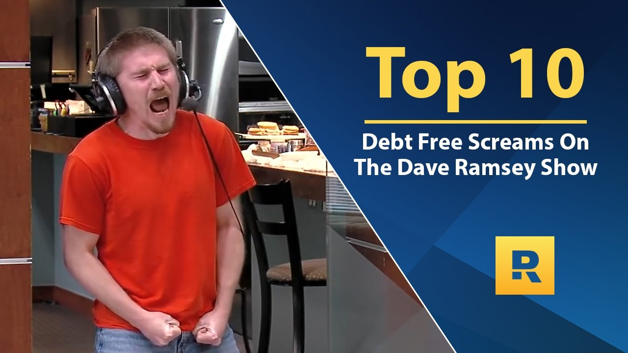 Top 🔟  - Debt Free Screams on The Dave Ramsey Show