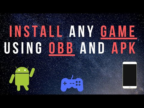 How to install any game using OBB and Apk file on Android