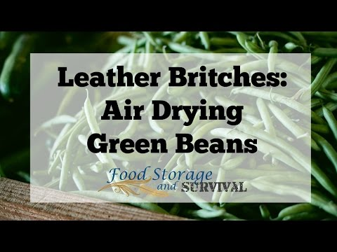 Leather Britches: Air Drying Green Beans