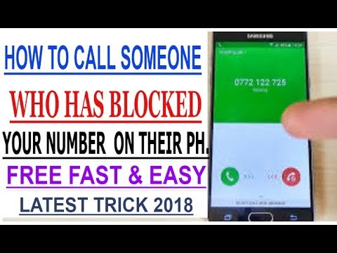 How to call someone who has blocked your number on their Phone |2018 latest trick