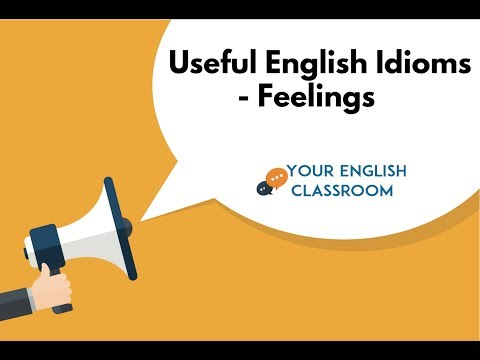 Everyday English Vocabulary Lesson - Idioms for Feelings