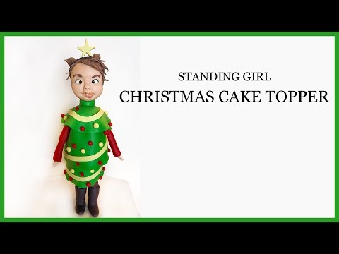 Christmas Topper: Standing Girl Fondant Figure/Sugar Craft Modelling Topper - Christmas Tree Outfit