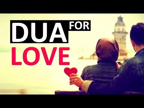 POWERFUL DUA TO CREATE LOVE BETWEEN HUSBAND AND WIFE  ᴴᴰ