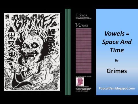 Grimes - Vowels = Space And Time (Lyrics)