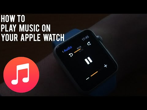 HOW TO: Play Music On Your Apple Watch