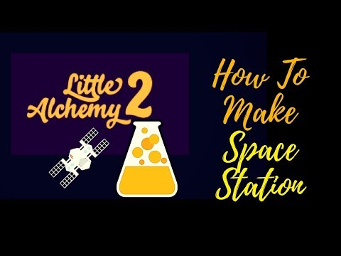 Little Alchemy 2-How To Make Space Station Cheats & Hints