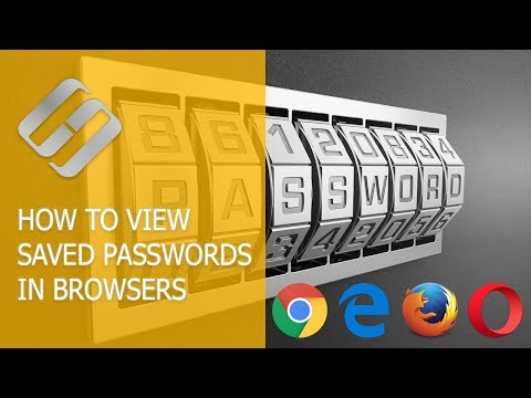How to Save and View Saved Passwords in Chrome, Opera, Yandex, Firefox, Edge and Explorer 🔐 🌐 💻