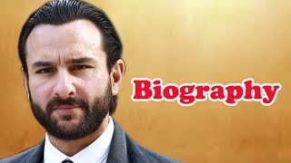 Saif Ali Khan - Biography