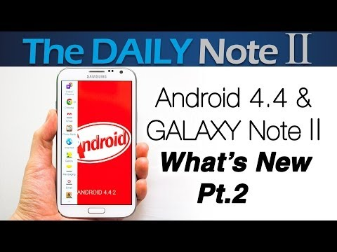 Samsung Galaxy Note 2 & Android 4 4: What's New, Pt.2