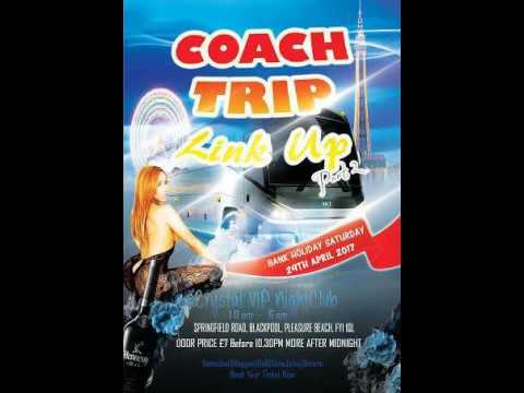 COACH TRIP LINK UP BLACKPOOL 29th APRIL 2017