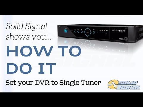 HOW TO DO IT: Set your DIRECTV DVR to Single Tuner mode