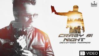 Crazy Si Night (Reprise Version) Feat. Devotees Insanos || Steelbird Entertainment