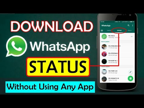 How to Download Someone's WhatsApp Status ( Image/Video ) Without Using Any App. 2018 [ Hindi ]