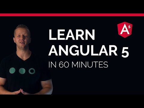 Learn Angular 5 in less than 60 Minutes - Free Beginner's Course