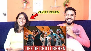 INDIANS react to LIfe Of Choti Behen by KARACHI VYNZ OFFICIAL