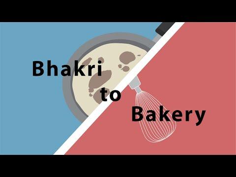Bhakri to Bakery