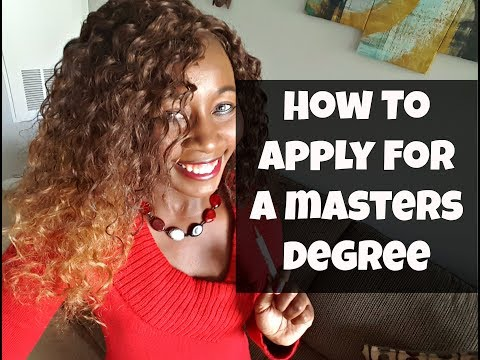 How To Apply For A Master's Degree!