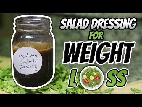 Healthy Salad Dressing Recipe for WEIGHT LOSS