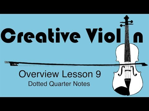 How to Play Dotted Quarter Notes on Violin - Beginner Violin Lesson 9