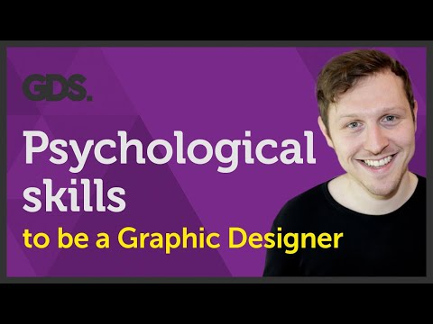 Psychological skills to be a Graphic designer? Ep20/45 [Beginners Guide to Graphic Design]