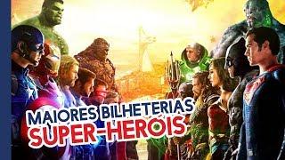 15 MAIORES BILHETERIAS EM FILMES DE SUPER-HERÓIS