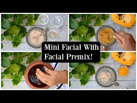 5 Minute Mini Fruit Facial At Home With Your Own Facial Premix Kit !