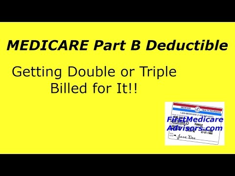 Medicare Part B Deductible - Getting Double or Triple Billed for It!!